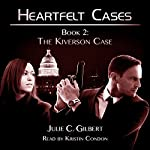 The Kiverson Case : Heartfelt Cases, Book 2 | Julie C. Gilbert