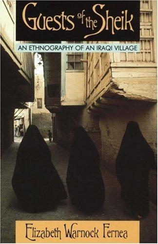 Guests of the Sheik by Elizabeth Warnock-Fernea (15-Jan-2000) Paperback