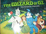 The Story and Songs of The Wizard of Oz: From the Books