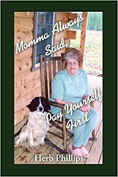 Book Momma Always Said, Pay Yourself First by Herb Phillips (2006-05-19)