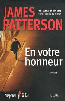 Alex Cross, tome 13 : En votre honneur par Patterson