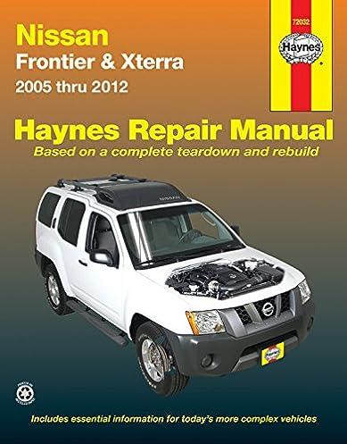 nissan frontier xterra 2005 thru 2012 haynes repair manual john rh amazon com Nissan Rogue 2003 Nissan Xterra