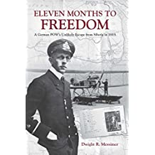 Eleven Months to Freedom: A German POW's Unlikely Escape from Siberia in 1915