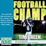 Football Champ: A Football Genius Novel | Tim Green