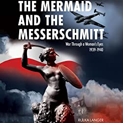 The Mermaid and the Messerschmitt