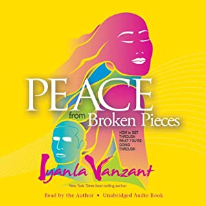 Peace from Broken Pieces | Livre audio