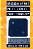 Handbook of Fine Pitch Surface Mount Technology (Electrical Engineering)