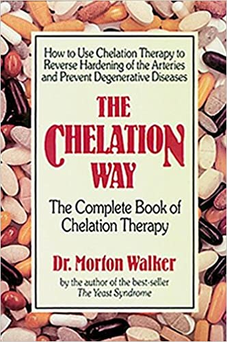 The Chelation Way: The Complete Book of Chelation Therapy
