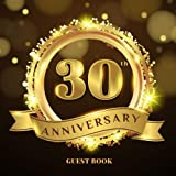 30th Anniversary Guest Book: Black Gold GuestBook Wedding Glossy Cover Place for a Photo Cream Color Paper 123 Pages Guest Sign in for Party ... Wishes and Messages from Family and Friends
