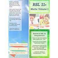 11+ Maths by RSL: Volume 1 - Practice Papers with Detailed Answers & Explanations for 11 Plus / KS2 Maths
