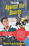 img - for Against the Boards (Lorimer Sports Stories) book / textbook / text book