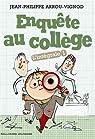 Enquête au collège, Intégrale 1 par Arrou-Vignod