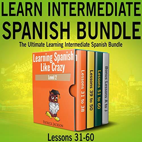 Learn Intermediate Spanish Bundl...
