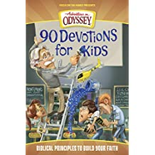 90 Devotions for Kids (Adventures in Odyssey Books)
