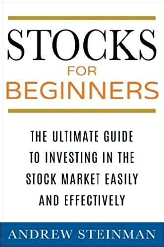Stocks For Beginners: The Ultimate Guide To Investing In The Stock