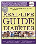 Real-Life Guide to Diabetes, Hope S. Warshaw and Joy Pape, 158040314X