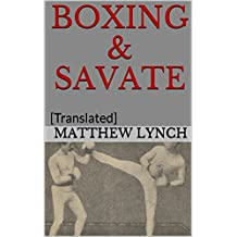 BOXING & SAVATE: [Translated]