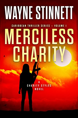 \\ONLINE\\ Merciless Charity: A Charity Styles Novel (Caribbean Thriller Series Book 1). impresos Sevilla deliver Classic Shirt profile