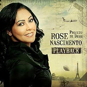 Amazon.com: Projeto de Deus (Playback): Rose Nascimento: MP3 Downloads