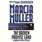 The Broken Promise Land  | Marcia Muller