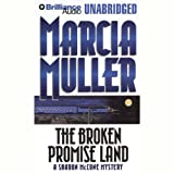 Front cover for the book The Broken Promise Land by Marcia Muller