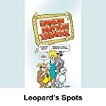 Damon Runyon Theater: Leopard's Spots | Damon Runyon