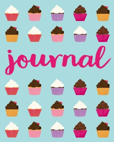 Journal: Cupcake Journal Diary Notebook For Girls / Women / Teens, 50 Lined Pages (Cupcake Journal)