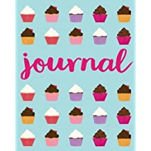 Journal: Cupcake Journal Diary Notebook For Girls / Women / Teens, 50 Lined Pages
