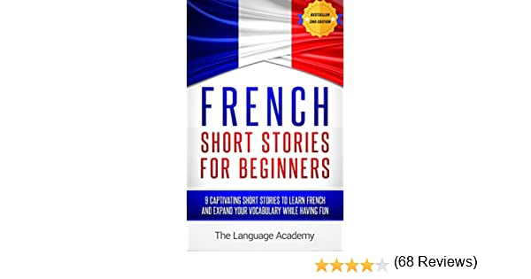 French: Short Stories For Beginners - 9 Captivating Short Stories ...