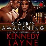 Starr's Awakening | Kennedy Layne