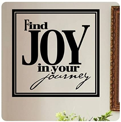 Find Joy In Your Journey Wall Decal Sticker Art Mural Home Décor