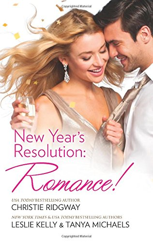 New Year's Resolution: Romance!: Say Yes\No More Bad Girls\Just a Fling