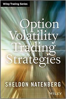 Option volatility trading strategies sheldon natenberg
