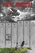 Poetic Injustice: Writings on Resistance and Palestine (Includes CD)
