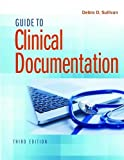 img - for Guide to Clinical Documentation book / textbook / text book