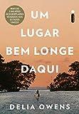 Books : Um Lugar Bem Longe Daqui (Portuguese Edition)