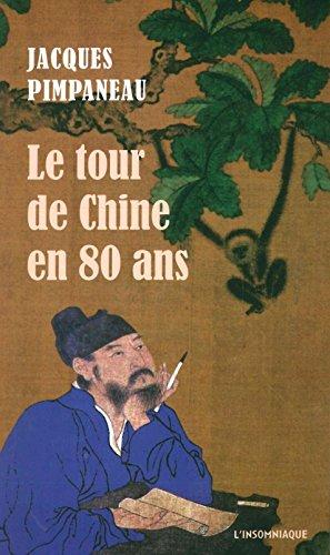 Amazon.fr - Le tour de Chine en 80 ans - Pimpaneau, Jacques, Denès, Hervé - Livres