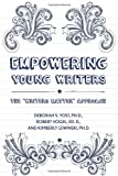 Empowering Young Writers, Deborah S. Yost and Robert Vogel, 1439910820