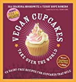Vegan Cupcakes Take over the World, Isa Chandra Moskowitz, 1569242739