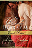Winds of Betrayal Books 1 & 2: The Cry For Freedom and Embrace of Enemy