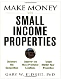 Make Money with Small Income Properties Paperback - July 25, 2003