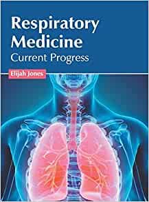 Respiratory Medicine: Current Progress: 9781632427984