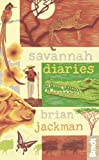 Savannah Diaries, Brian Jackman, 1841624934
