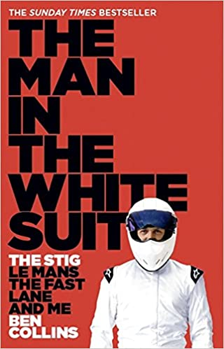 The Man in the White Suit: The Stig, Le Mans, the Fast Lane