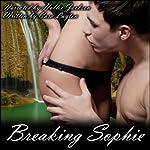 Breaking Sophie | Cara Layton