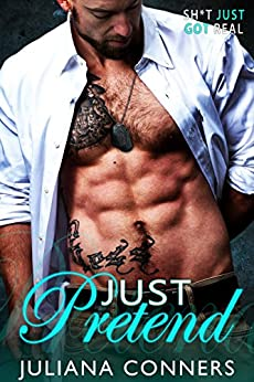 Just Pretend (Bradford Brothers and Friends Book 2) by [Conners, Juliana]