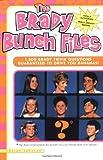 The Brady Bunch Files: 1,500 Brady Trivia Questions Guaranteed to Drive You Bananas!