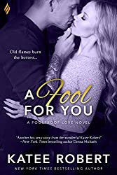 A Fool For You (Foolproof Love)