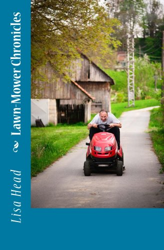 Lawn-Mower Chronicles