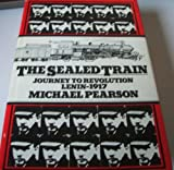 Front cover for the book The sealed train by Michael Pearson